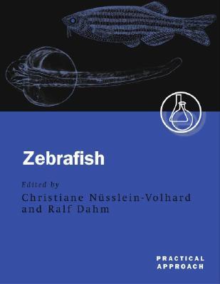 Zebrafish By Nusslein-Volhard, Christiane (EDT)/ Dahm, Ralf (EDT)